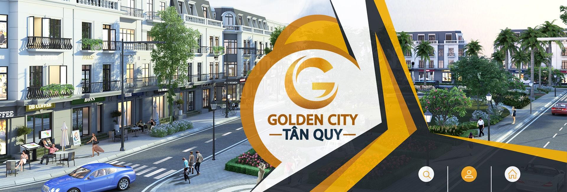 Dự Án Golden City Tân Quy
